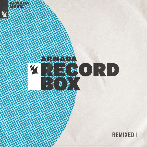 Various Artists - Armada Record Box - REMIXED I