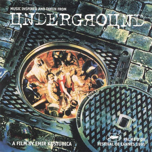 Goran Bregović|Underground (Original Motion Picture Soundtrack)