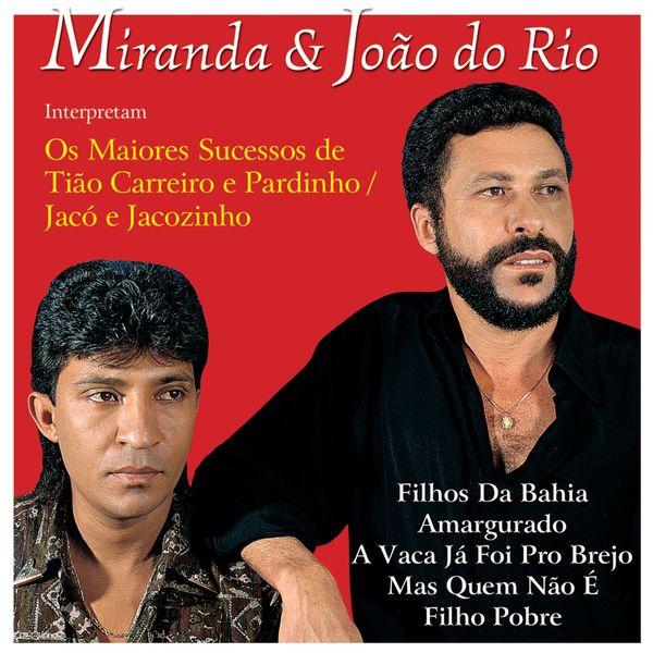 Miranda e João do Rio - Miranda e João do Rio Interpretam (Os Maiores Sucessos de Tião Carreiro e Pardinho / Jacó e Jacozinho)