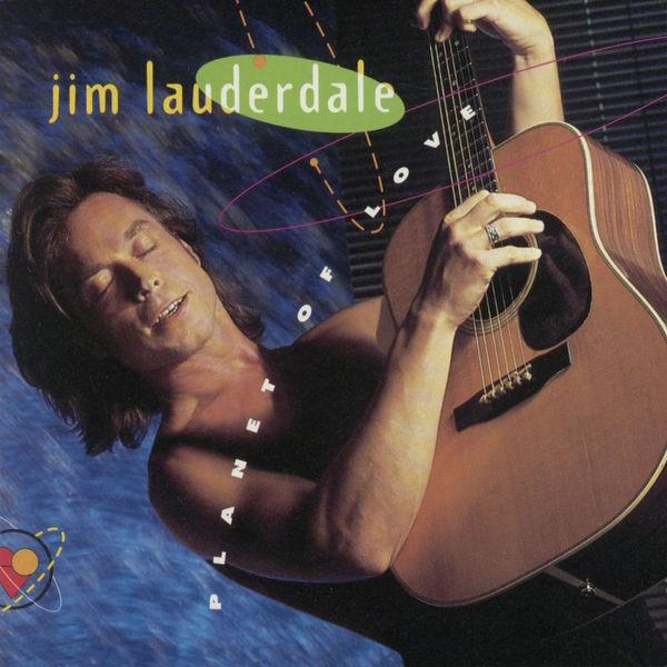 Jim Lauderdale - Planet of Love