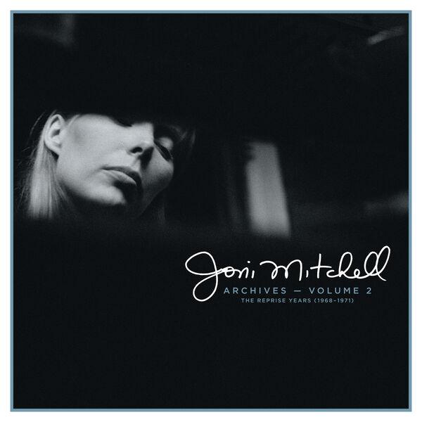 Joni Mitchell|Joni Mitchell Archives, Vol. 2: The Reprise Years (1968-1971)