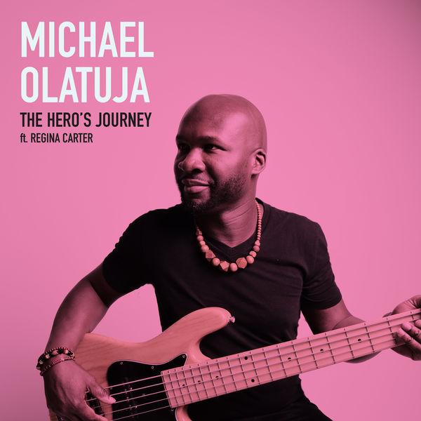 Michael Olatuja - The Hero's Journey