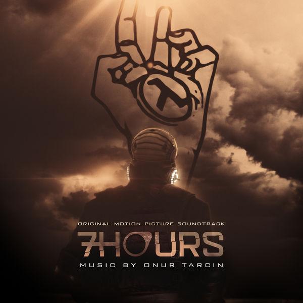 Onur Tarçın - 7 Hours (Original Motion Picture Soundtrack)