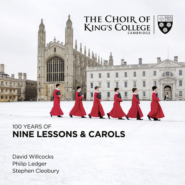 Stephen Cleobury - 100 Years of Nine Lessons & Carols
