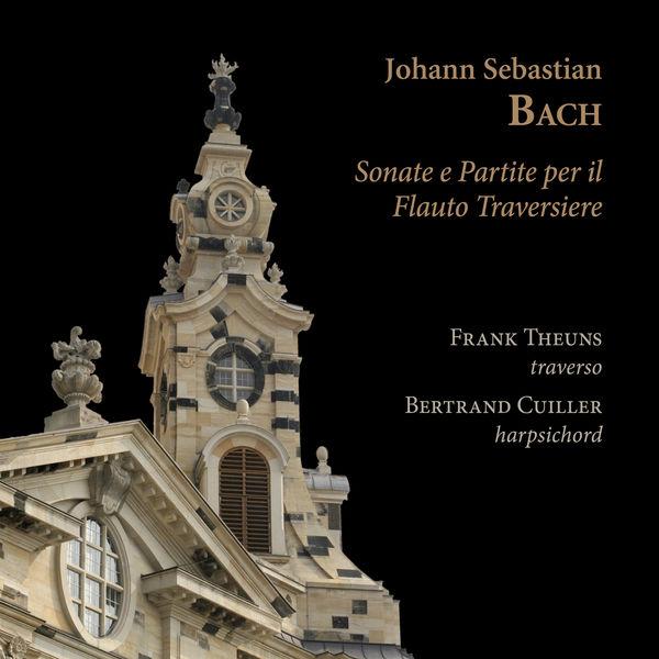 Frank Theuns - Johann Sebastian Bach: Sonate e partite per il flauto traversiere