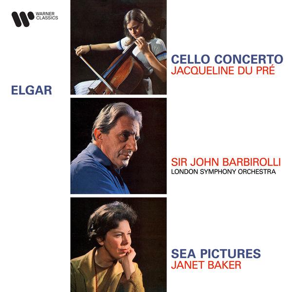 Jacqueline du Pré - Elgar: Cello Concerto, Op. 85 & Sea Pictures, Op. 37