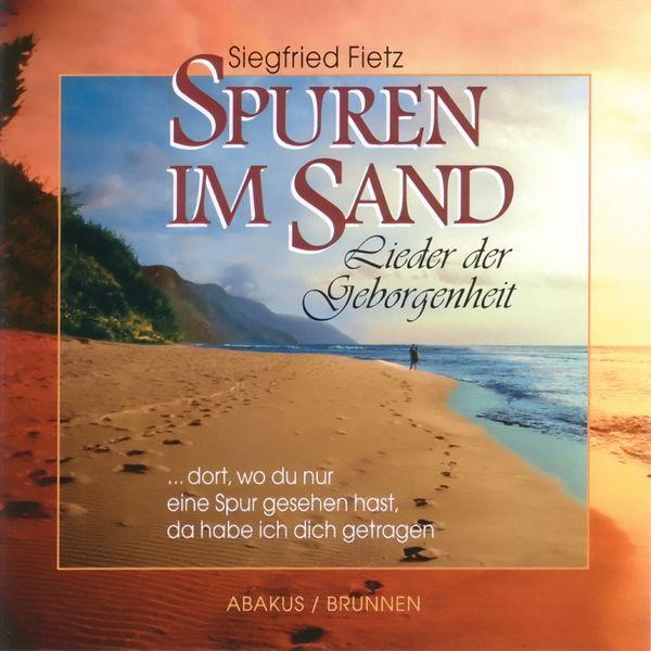 Siegfried Fietz - Spuren im Sand (Lieder der Geborgenheit)