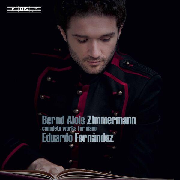 Eduardo Fernandez - Zimmermann: Complete Works for Piano