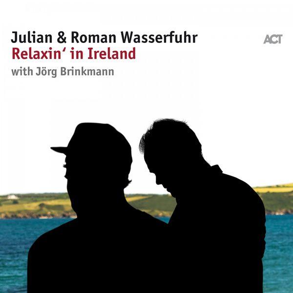 Julian & Roman Wasserfuhr - Relaxin' in Ireland