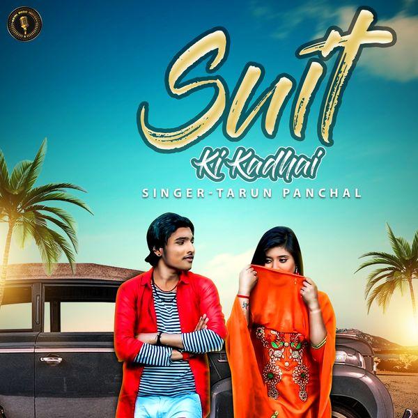 Tarun Panchal - Suit Ki Kadhai