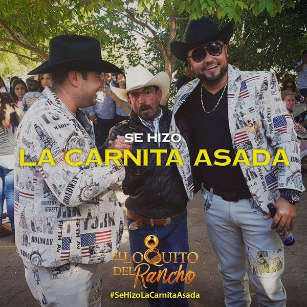 El Loquito Del Rancho - La Carnita Asada