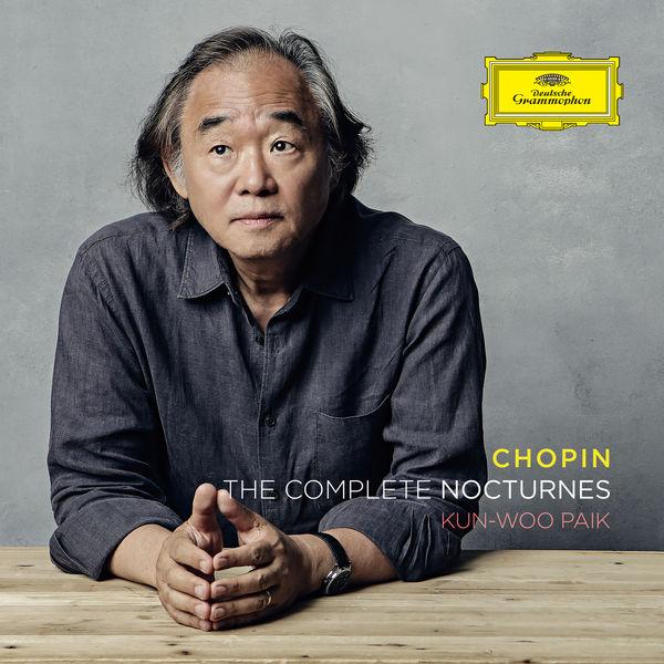 Kun-Woo Paik - Chopin : The Complete Nocturnes