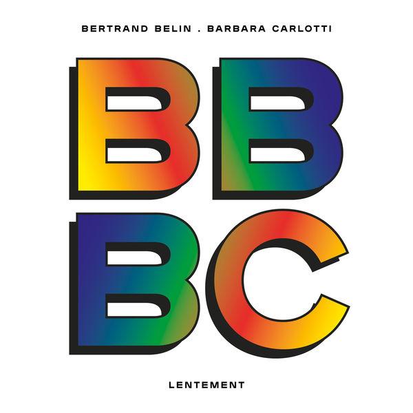 Bertrand Belin - Lentement (feat. Barbara Carlotti)