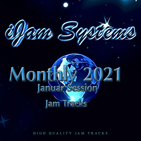 iJam Systems - Monthly 2021 - January Session