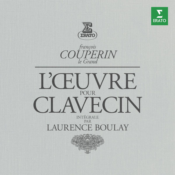 Laurence Boulay - Couperin: Complete Works for Harpsichord