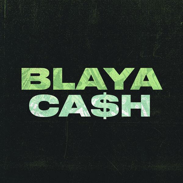 Blaya - CA$H