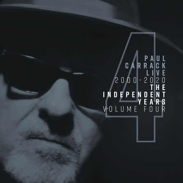Paul Carrack - Paul Carrack Live: The Independent Years, Vol. 4 (2000 - 2020)