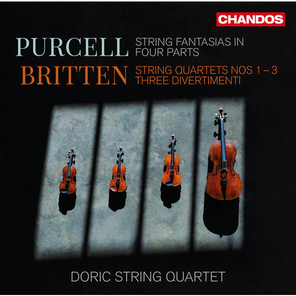 Doric String Quartet - Britten & Purcell : Chamber Works for Strings