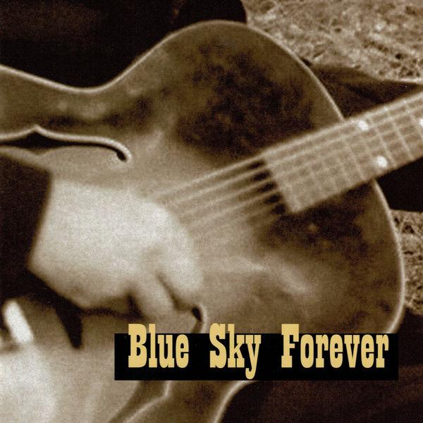 Blue Sky Forever - One
