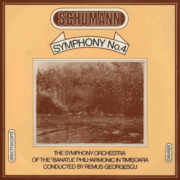 Orchestra Filarmonicii de stat Banatul din Timişoara, Remus Georgescu - Robert Schumann, Simfonia nr. 4 în Re minor, op. 120