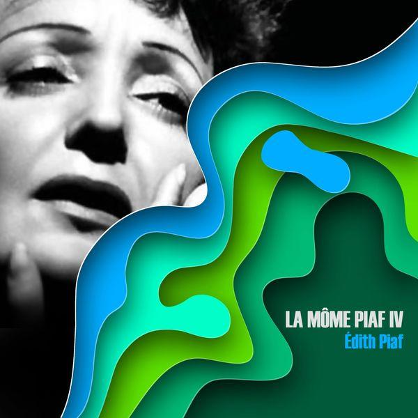 Edith Piaf - La môme piaf, vol. 4