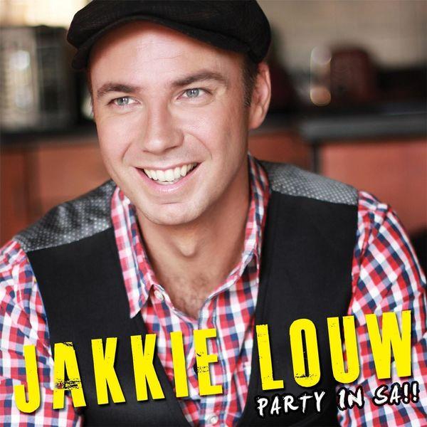 Jakkie Louw - Party In Sa