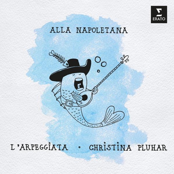 Christina Pluhar|Alla Napoletana