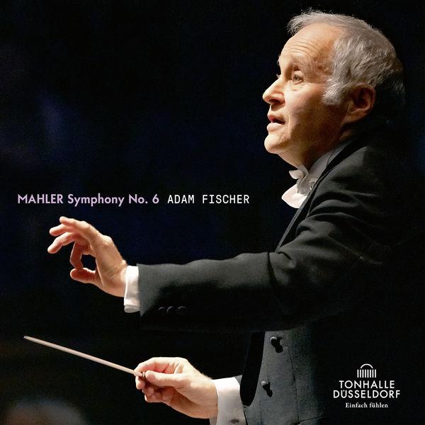 Ádám Fischer Mahler: Symphonie No. 6 in A Minor