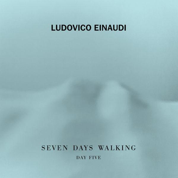 Ludovico Einaudi - Seven Days Walking: Day 5