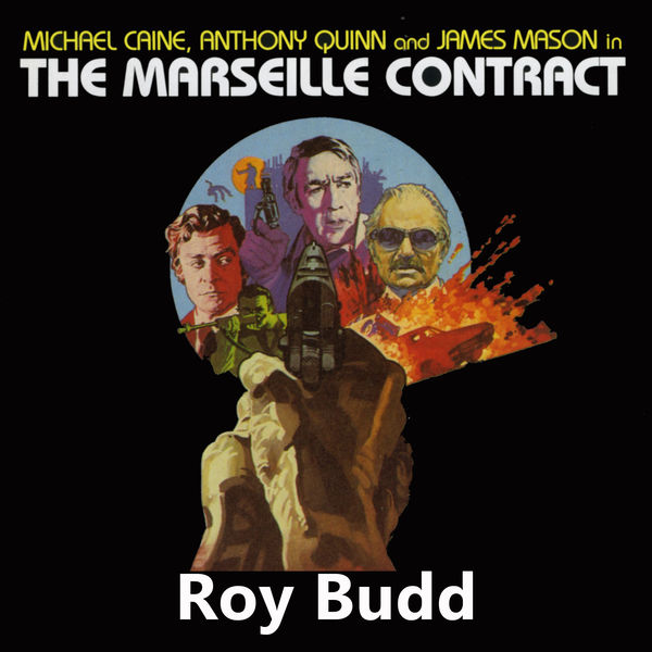 Roy Budd - The Marseilles Contract (Original Motion Picture Soundtrack)