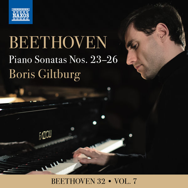 Boris Giltburg - Beethoven 32, Vol. 7: Piano Sonatas Nos. 23-26