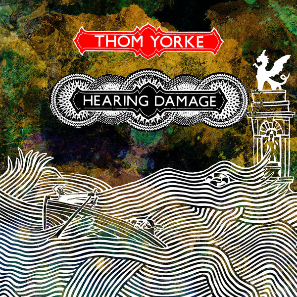 Thom Yorke - Hearing Damage