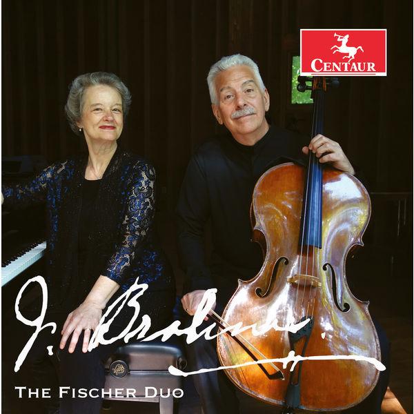 Fischer Duo - Brahms: Cello Sonatas