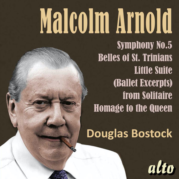 Douglas Bostock - Malcolm Arnold: Symphony No. 5 and Other Orchestral Works - Bostock