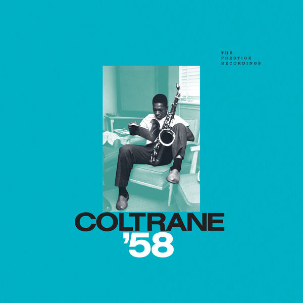 John Coltrane - Coltrane '58: The Prestige Recordings