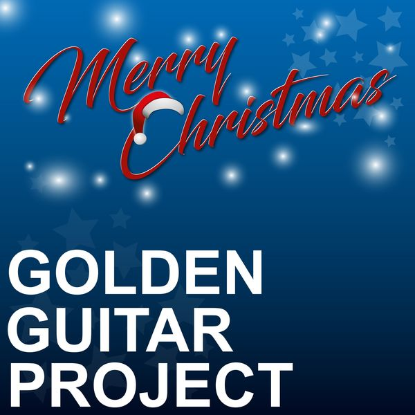 Golden Guitar Project - Merry Christmas