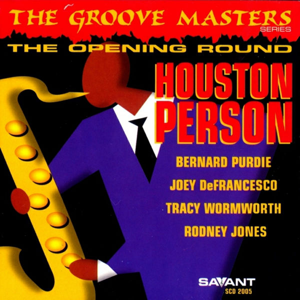 Houston Person - The Opening Round
