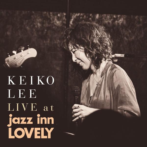 Keiko Lee - LIVE at jazz inn LOVELY