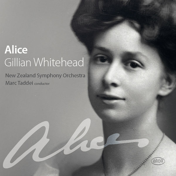 New Zealand Symphony Orchestra - Alice: Jullian Whitehead
