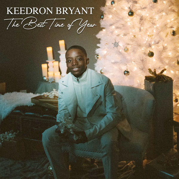 Keedron Bryant - The Best Time of Year