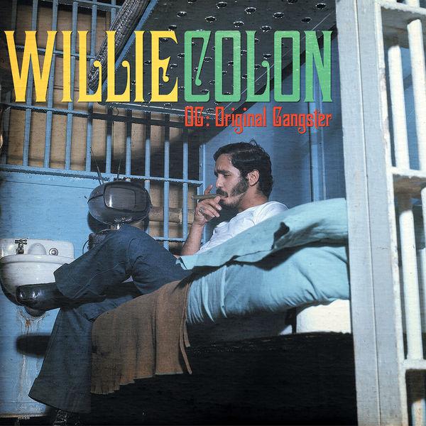 Willie Colón - OG: Original Gangster