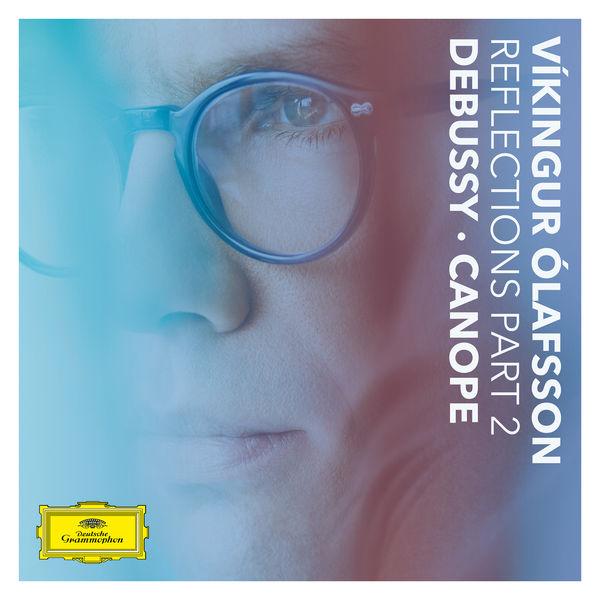 Víkingur Ólafsson - Reflections Pt. 2 / Debussy: Canope
