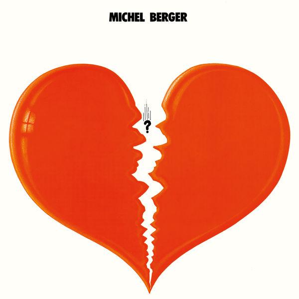 Michel Berger - Michel Berger (Remasterisé en 2002) [Edition Deluxe]