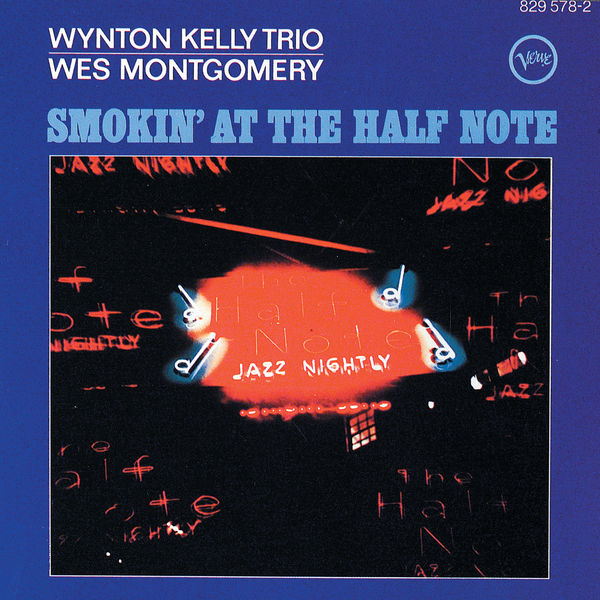 Wes Montgomery - Smokin' At The Half Note