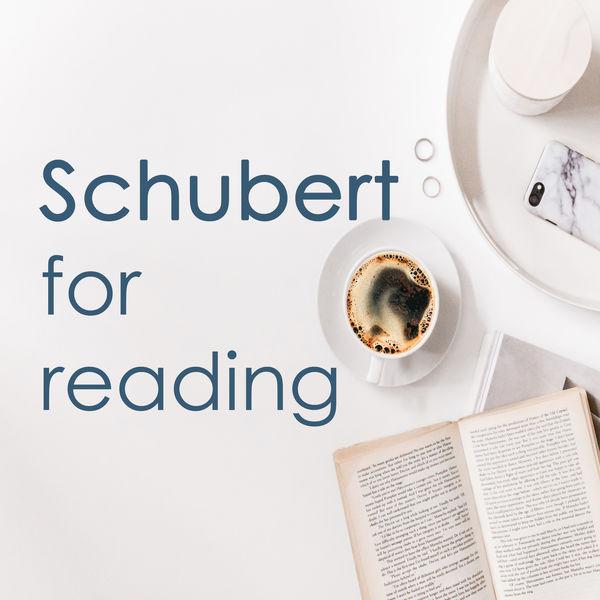 Franz Schubert - Schubert for reading