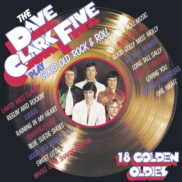 The Dave Clark Five - Play Good Old Rock 'N' Roll (2019 - Remaster)
