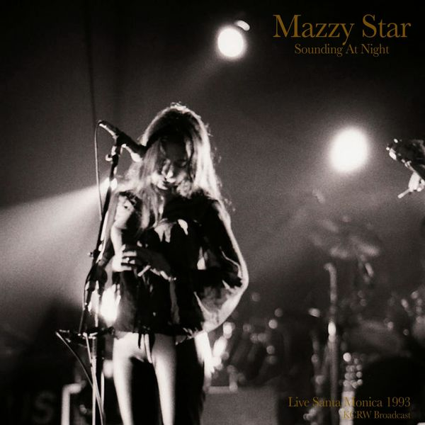 Mazzy Star|Sounding At Night (Live 1993) (Live)