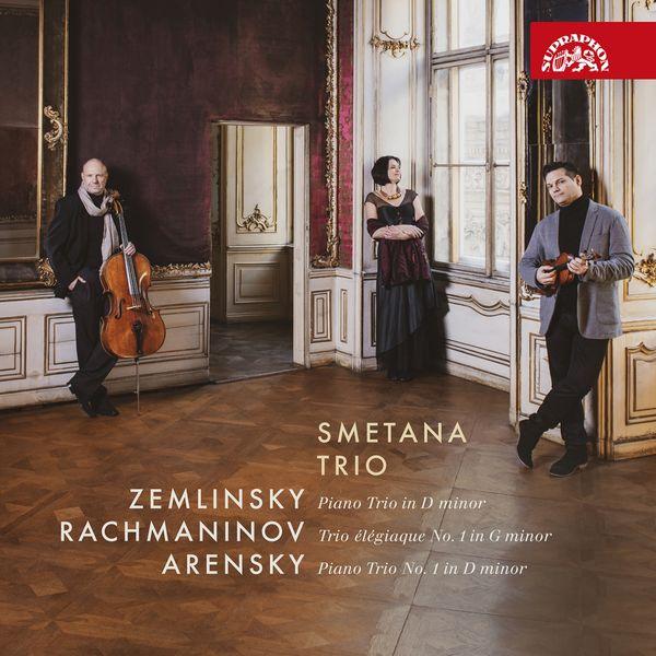 Smetana Trio - Zemlinsky, Rachmaninov, Arensky : Piano Trios
