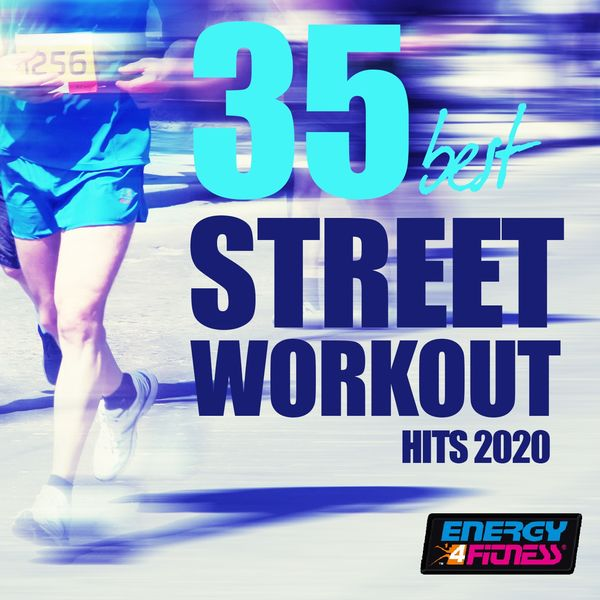 Various Artists - 35 Best Street Workout Hits 2020 (35 Tracks For Fitness & Workout 128 Bpm)
