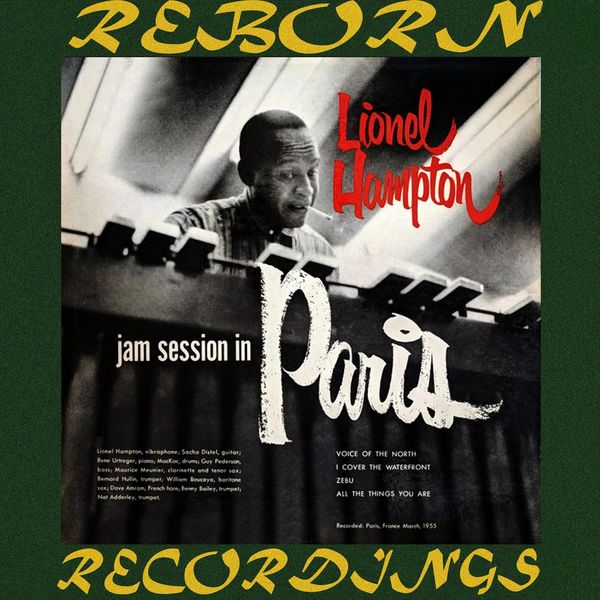 Lionel Hampton - The Complete Jam Session In Paris (HD Remastered)